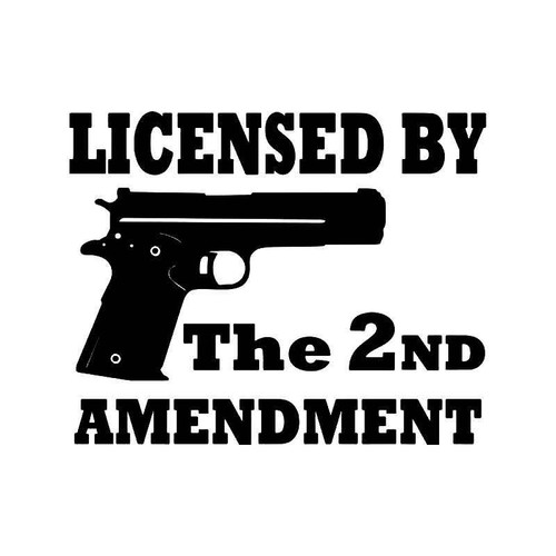 Licensed 2nd Amendment Handgun Gun Vinyl Sticker