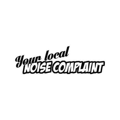 Local Noise Complaint Jdm Japanese Vinyl Sticker