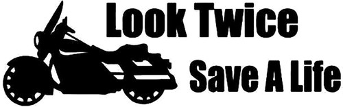 Look Twice Save A Life Motorcycle