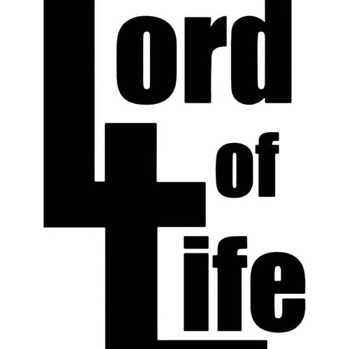 Lord Of Life Christian Vinyl Sticker