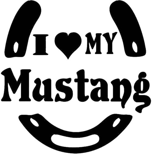 I Love My Mustang Horse