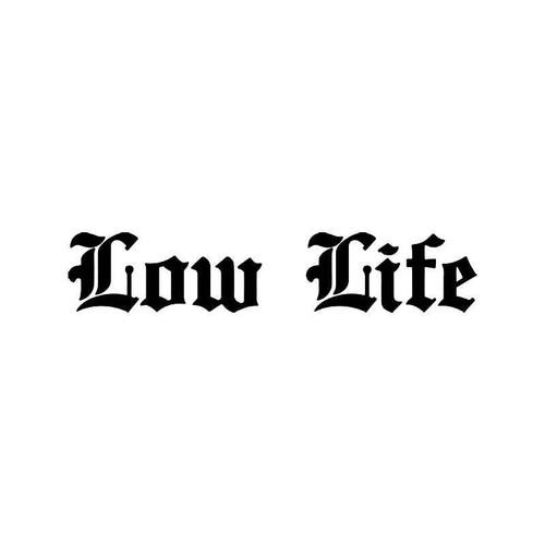 Low Life Jdm Japanese 1 Vinyl Sticker