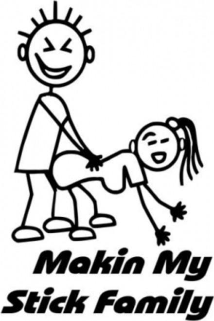 Makin My Stick Family