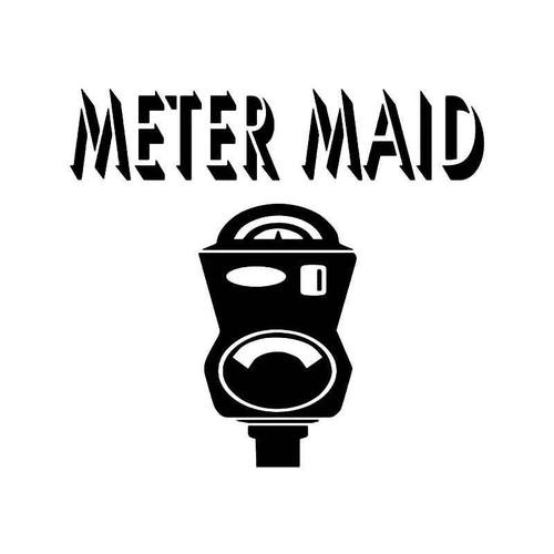 Meter Maid Parking Vinyl Sticker