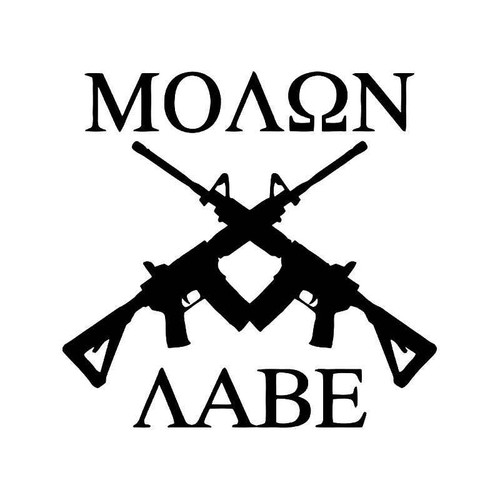 Molon Labe Assault Rifles Vinyl Sticker