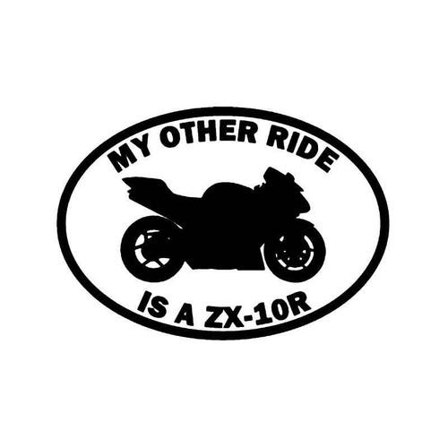 My Other Ride Kawasaki Ninja Zx 6r Motorcycle Vinyl Sticker