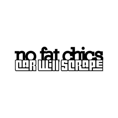 No Fat Chicks Jdm Japanese 6 Vinyl Sticker