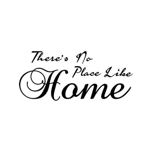 No Place Like Home Vinyl Sticker