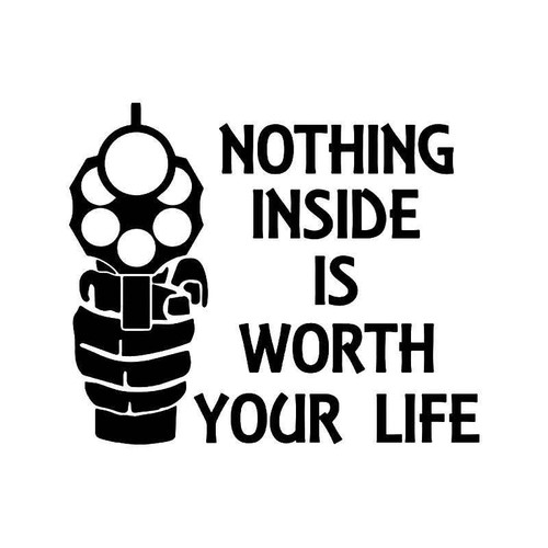 Not Worth Your Life Pistol Gun Vinyl Sticker