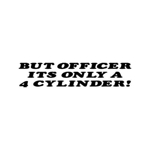 Officer 4 Cylinder Vinyl Sticker