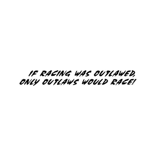 Outlaws Racing Vinyl Sticker