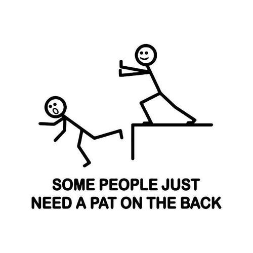 Pat On Back Funny Vinyl Sticker