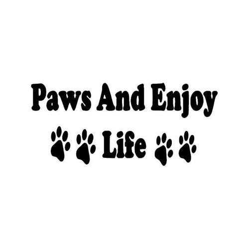 Paws Enjoy Life Dog Vinyl Sticker