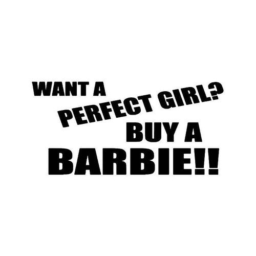 Perfect Girl Buy A Barbie Vinyl Sticker