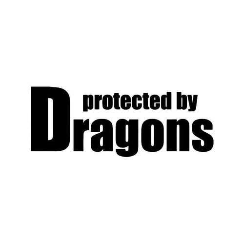 Protected By Dragons Vinyl Sticker