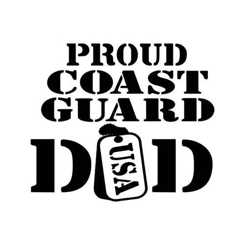 Proud Coast Guard Dad 1 Vinyl Sticker