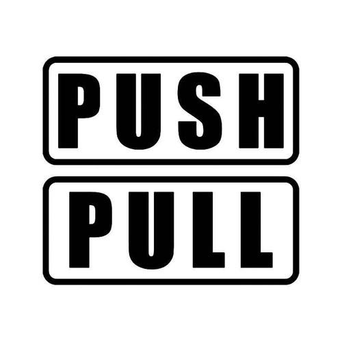 Push Pull Door Sign Vinyl Sticker