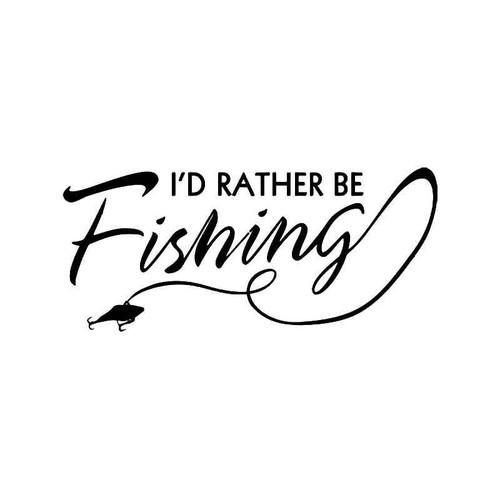 Rather Be Fishing 1 Vinyl Sticker
