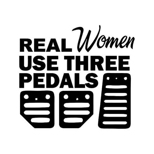 Real Women Use Three Pedals Jdm Japanese 1 Vinyl Sticker