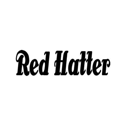 Red Hatter Vinyl Sticker