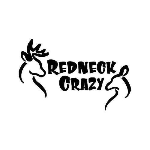 Redneck Crazy Deer Buck Hunting Vinyl Sticker