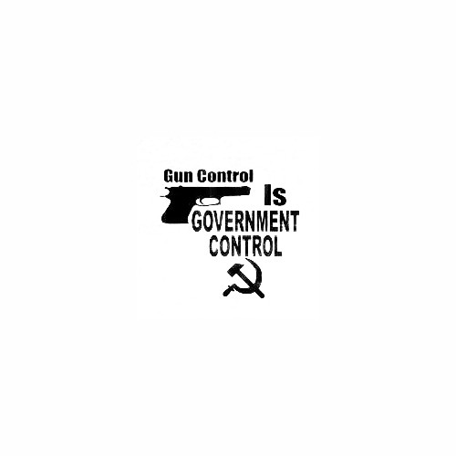 Gun Control Is Government Control Size option will determine the size from the longest side Industry standard high performance calendared vinyl film Cut from Oracle 651 2.5 mil Outdoor durability is 7 years Glossy surface finish