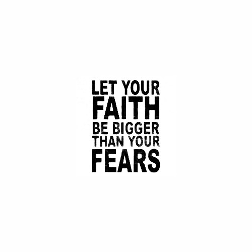 Faith Bigger Than Fears Size option will determine the size from the longest side Industry standard high performance calendared vinyl film Cut from Oracle 651 2.5 mil Outdoor durability is 7 years Glossy surface finish