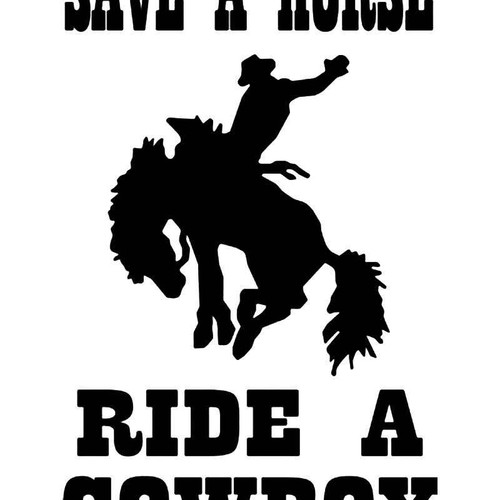 Save Horse Ride Cowboy Vinyl Sticker