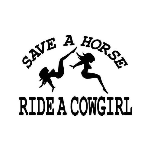 Save Horse Ride Cowgirl Vinyl Sticker