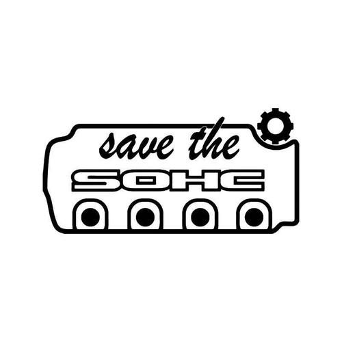 Save Sohc Honda Jdm Japanese Vinyl Sticker