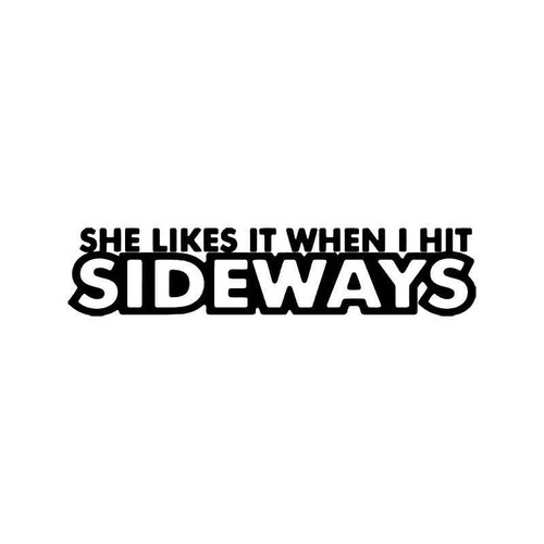 She Likes Sideways Sex Jdm Japanese Vinyl Sticker