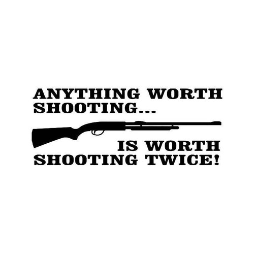 Shoot Twice Shotgun Vinyl Sticker