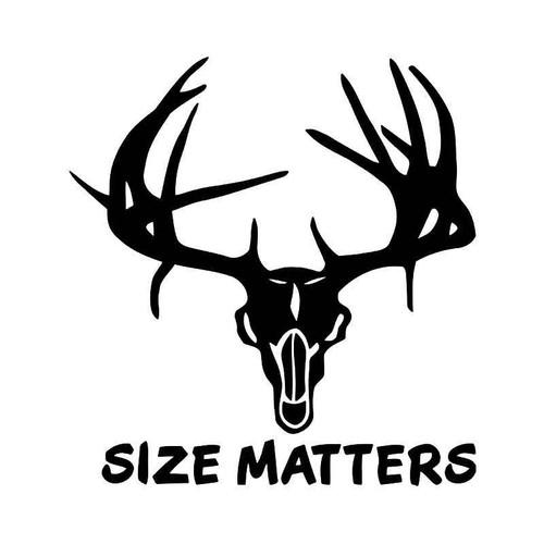 Size Matters Deer Buck Antlers Hunting Vinyl Sticker