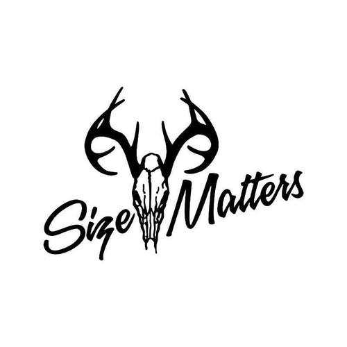 Size Matters Deer Buck Antlers Hunting 2 Vinyl Sticker