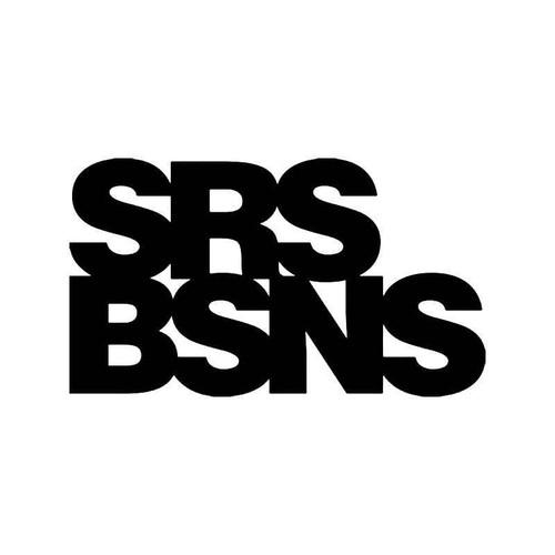 Srs Bsns Jdm Japanese Vinyl Sticker