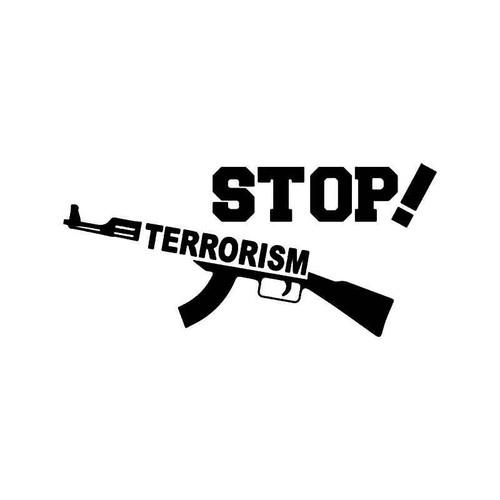 Stop Terrorism Vinyl Sticker