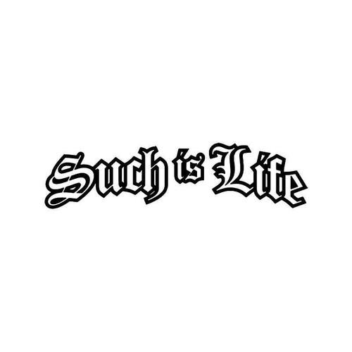 Such Is Life Jdm Japanese Vinyl Sticker