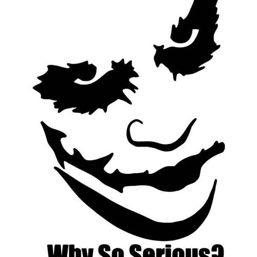 The Joker Why So Serious 5 Vinyl Sticker