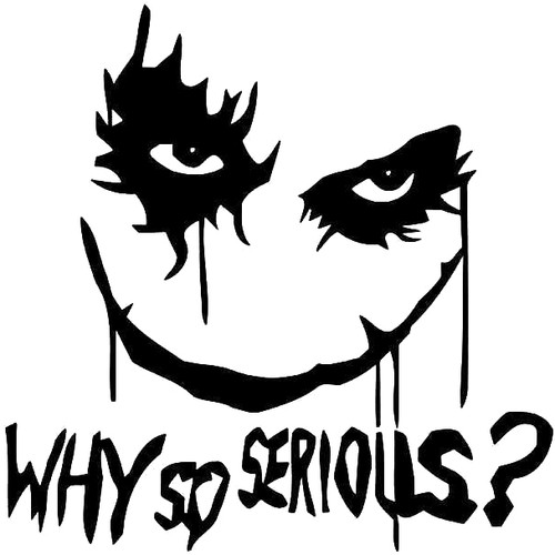 The Joker Why So Serious 6