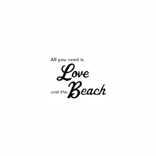 All You Need Is Love & The Beach Decal Size option will determine the size from the longest side Industry standard high performance calendared vinyl film Cut from Oracle 651 2.5 mil Outdoor durability is 7 years Glossy surface finish