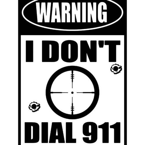 Warning Dial 911 1 Vinyl Sticker