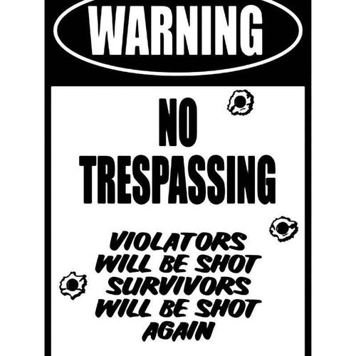 Warning No Trespassing Vinyl Sticker