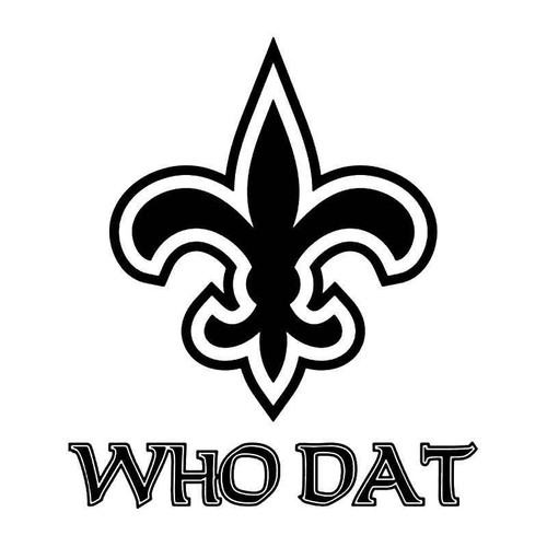 Who Dat Nation Saints Louisiana