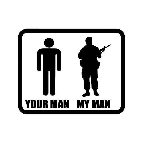 Your Man My Man Military Solr Vinyl Sticker
