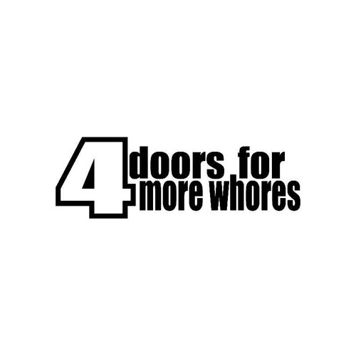4 Doors For More Whores Jdm Jdm S Decal