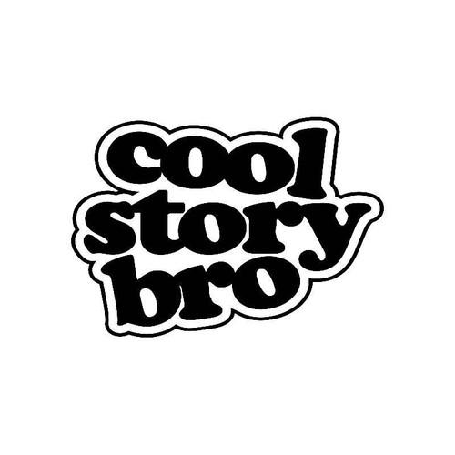 Cool Story Bro Jdm Jdm S Decal