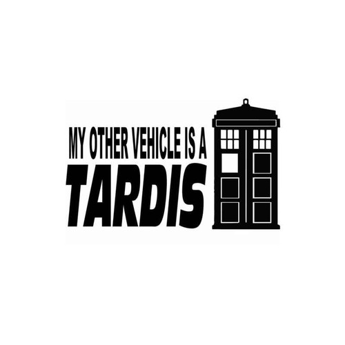 Doctor Who My Other Vehicle Is A Tardis Decal