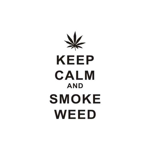 Keep Calm And Smoke Weed Decal