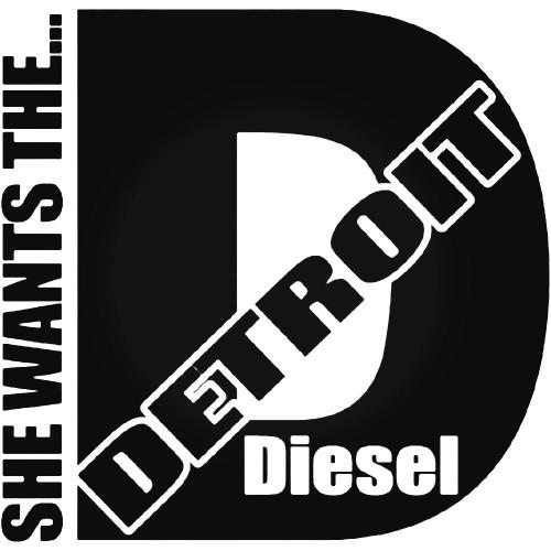 She Wants the Detroit Diesel
