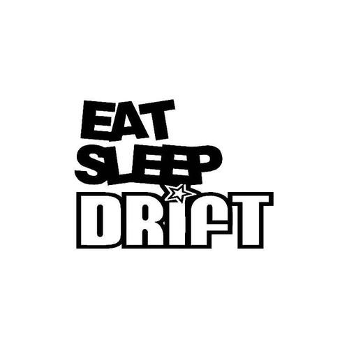 Eat Sleep Drift Decal